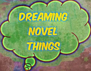 dreamingnovelthings